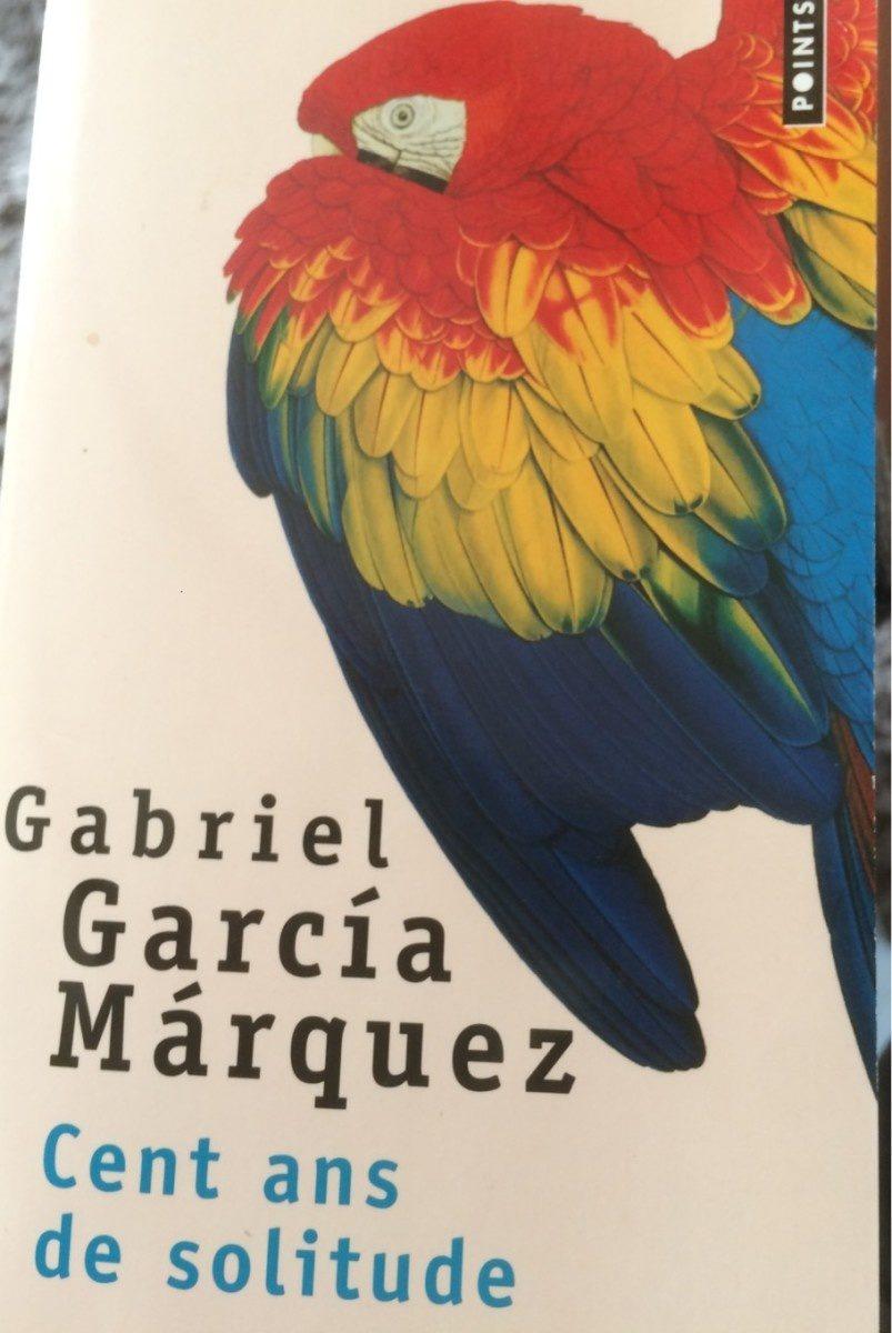 Cent ans De Solitude, Gabriel Garcia Marquez - Product - fr