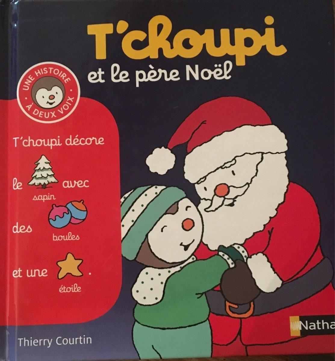 T'choupi et le pere noel - Produit