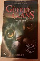 Guerre Des Clans -clair De Lune Cycle 2 Livre 2 - Product - fr