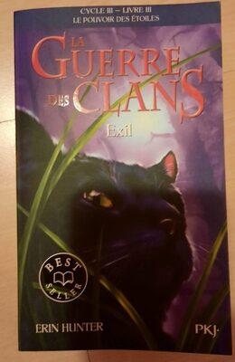 La Guerre des Clans exil cycle 3 livre 3 - Product