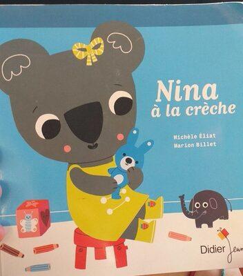 Livre Nina a la crèche - Product