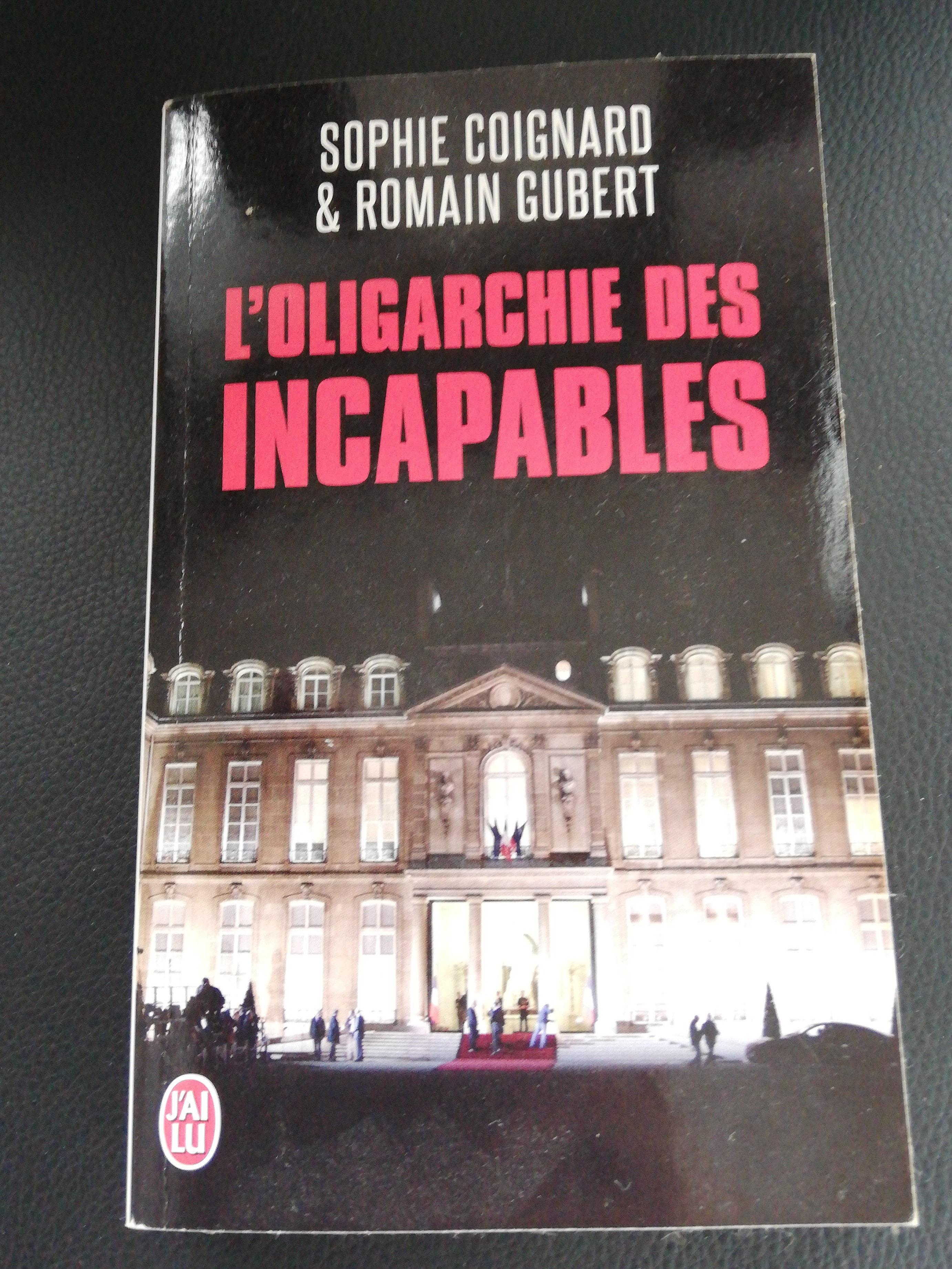 L'Oligarchue des Incapables - Product - fr