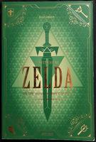 L'histoire de Zelda : 1986 - 2000 : Naissance et apogée d'une légende, Oscar Lemaire - Produit