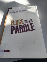 Éloge de la parole, Philippe Breton - Product