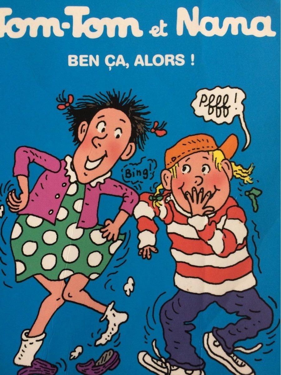 Tom Tom Et Nana - Ben Ca, Alors! - Product - fr