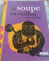 La soupe au caillou, Michel Hindenoch - Paroles De Conteurs - Product