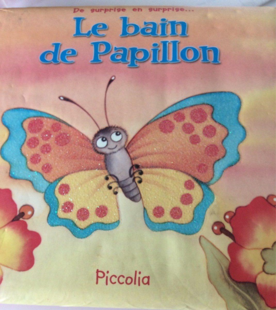 Le bain de papillon - Produit