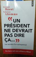 Un président ne devrait pas dire ça... - Product