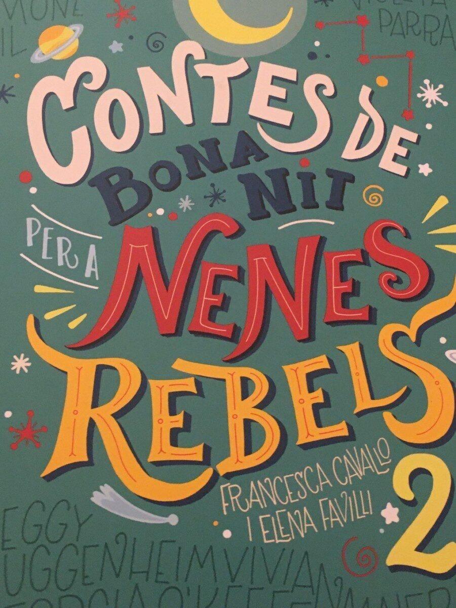 Nenes rebels 2 - Product - es