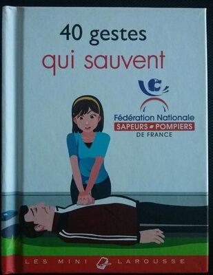 40 geste qui sauve - Product - fr